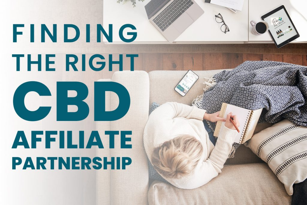 Finding the Right CBD Affiliate Partnership
