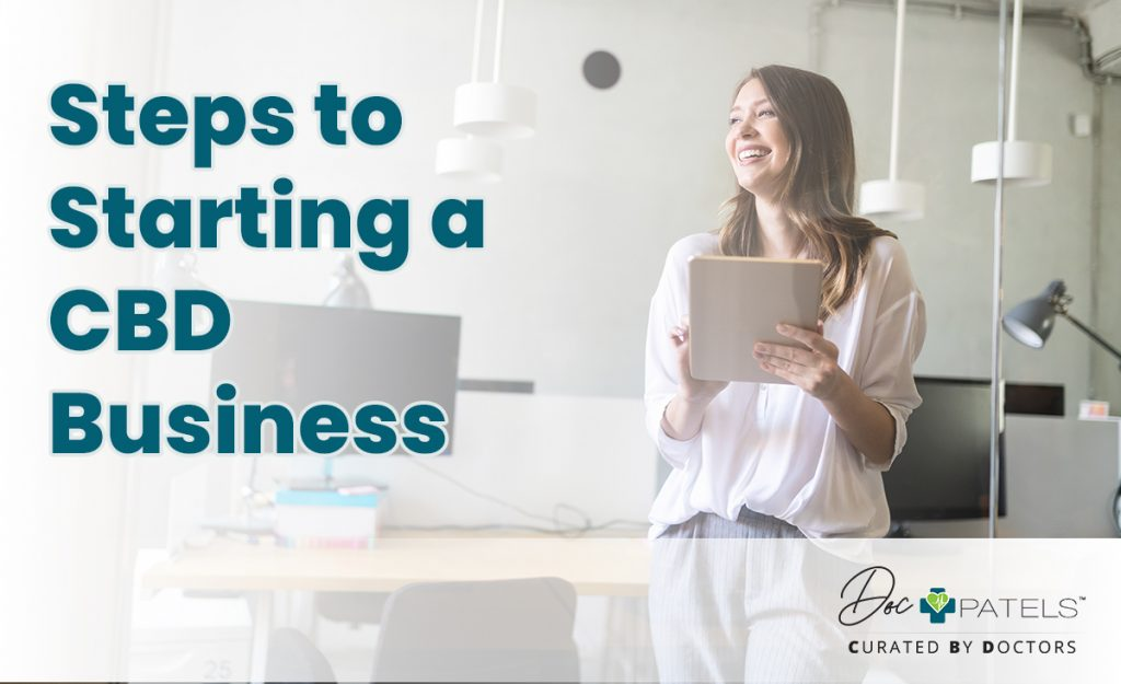 Steps to starting a CBD Business