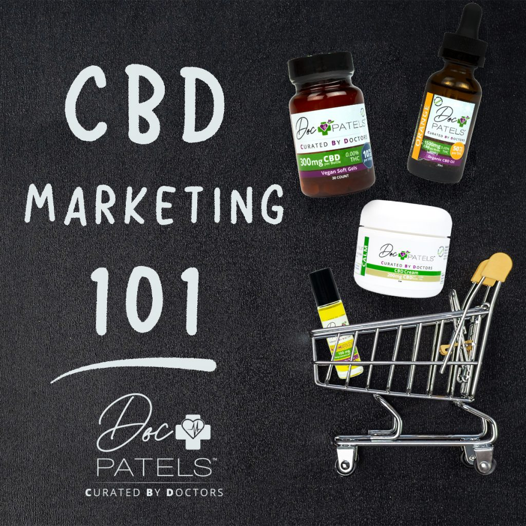 Doc Patels Blog CBD Marketing 101